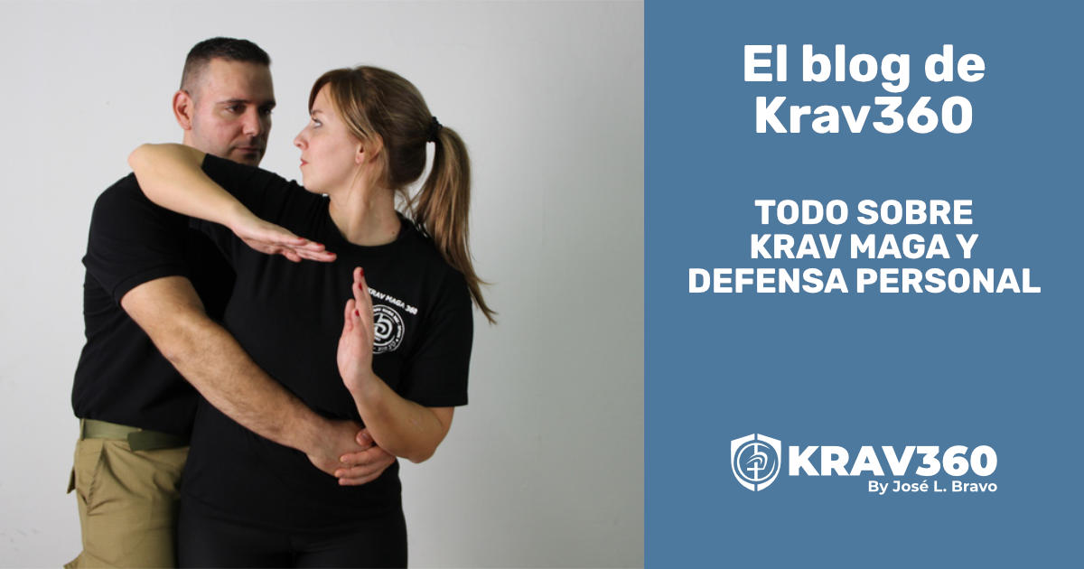 El blog de Krav360. Todo acerca de Krav Maga