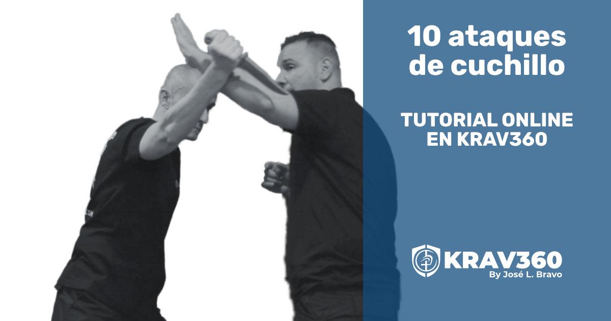 10 ataques con cuchillo. Tutorial en Krav360