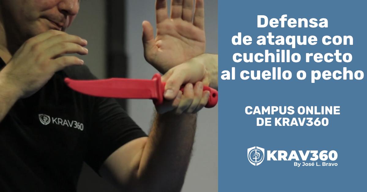 Defensa de ataque con cuchillo recto al cuello o pecho